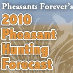 PF's 2010 State by State Pheasant Forecast
